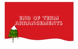 Arrangements for last day of term